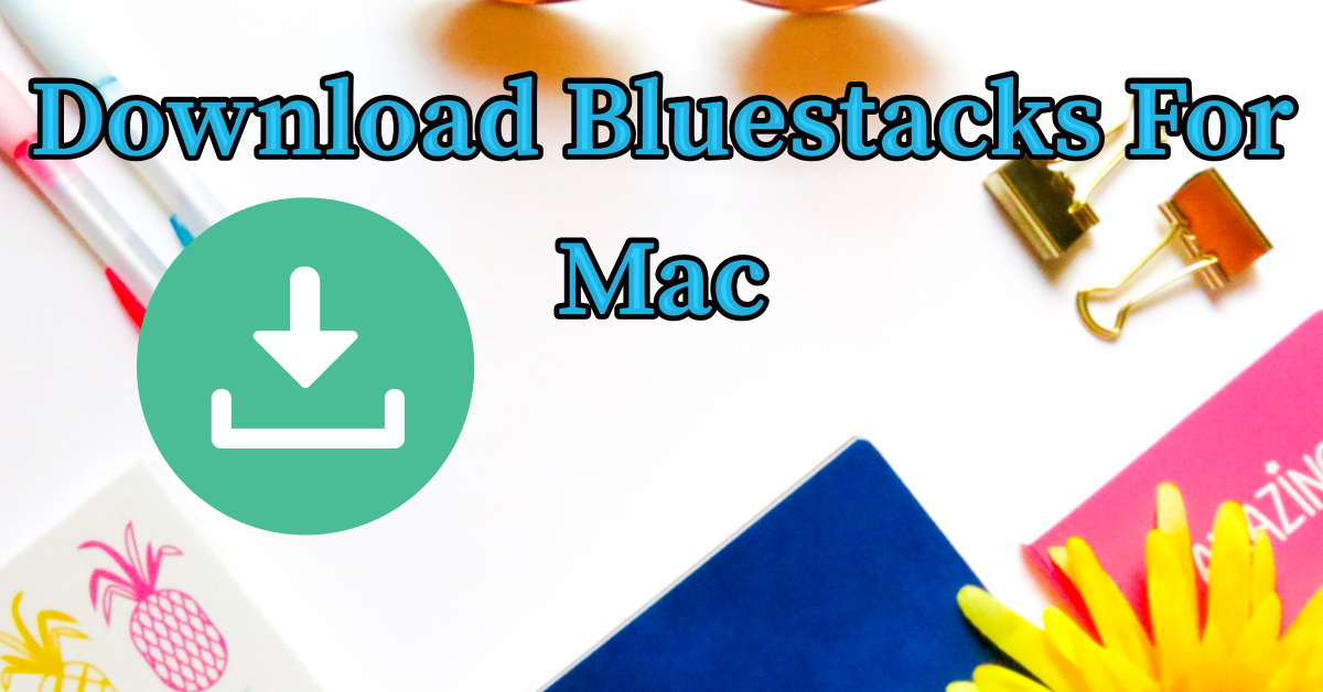bluestacks on mac sfhome